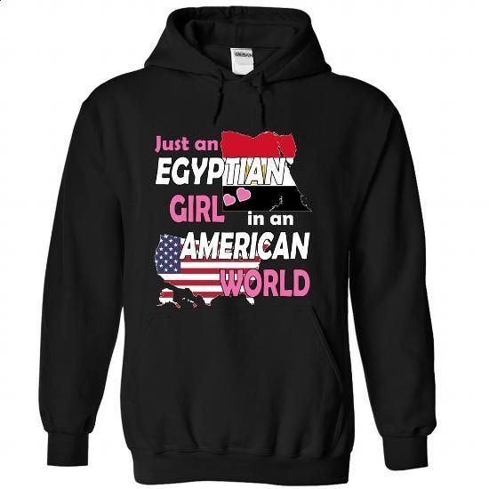 Just an Egyptian Girl in an American World - #hoodies for men #t shirts for sale. SIMILAR ITEMS => https://www.sunfrog.com/States/Just-an-Egyptian-Girl-in-an-American-World-eyftpidqfu-Black-Hoodie.html?60505