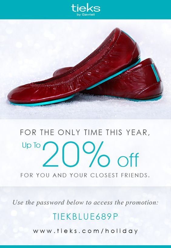 Our first promo of the year is here, Tieks fans! Access www.tieks.com/holiday with code TIEKBLUE689P. If your Tieks sell out, don't worry, we'll honor your code when they're back!: