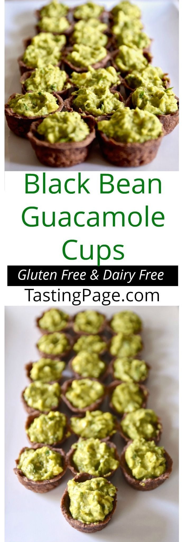 Save the chip with these gluten free dairy free black bean guacamole cups | TastingPage.com #appetizer #glutenfree #dairyfree #vegan
