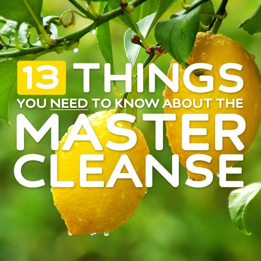 """13 Things You Need to Know About the """"Master Cleanse""""- a must-read for anyone thinking of trying the master cleanse (lemonade diet) detox."""