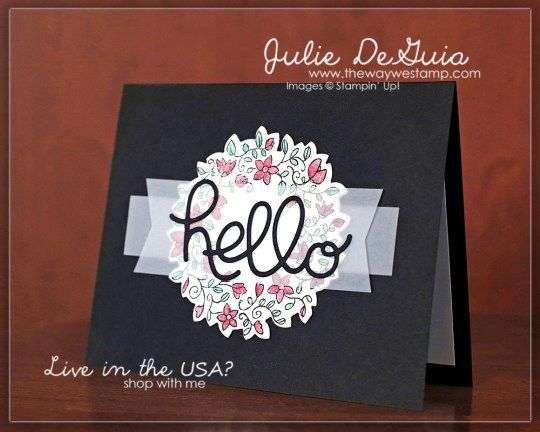 www.thewaywestamp.com Circle of Spring and Hello You Thinlits by Stampin' Up! for #GDP061 #winkofstella #stampinup #handmadecards #cricleofspring #wonderfulwreathframelits #helloyouthinlits #thewaywestamp #juliedeguia
