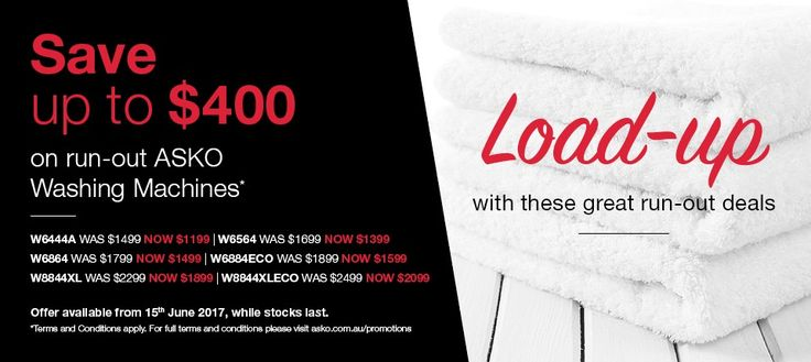 SAVE Up to $400 on our ASKO Washers*  W6444A - retail price $1499, sale price $1199, save $300  W6564 - retail price $1699, sale price $1399, save $300  W6864 - retail price $1799, sale price $1499, save $300  W6884ECO - retail price $1899, sale price $1599, save $300  W8844XL - retail price $2299, sale price $1899, save $400  W8844XLECO - retail price $2499, sale price $2099, save $400