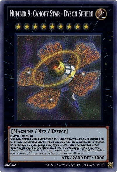| Yu-Gi-Oh! Cards | solomon333 Created Cards yugioh zexal - Number 9: Canopy -  Star Dyson Sphere