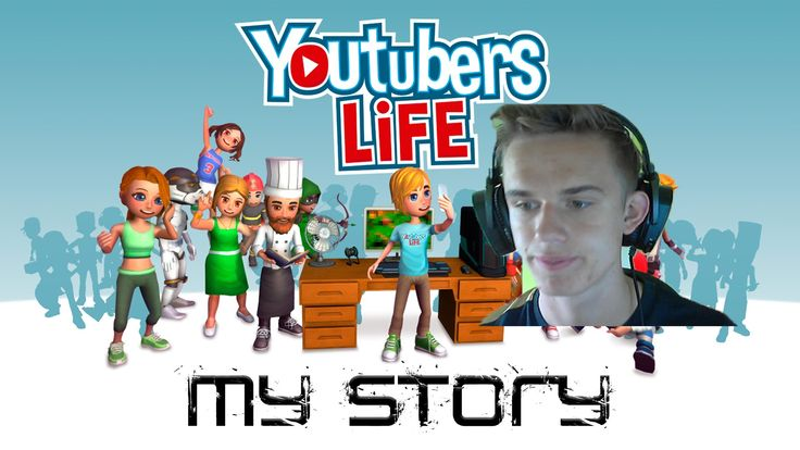 Youtuber's Life | My story