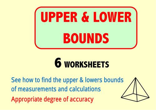 Upper and Lower Bounds - 6 worksheets