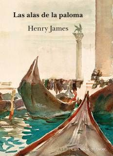 Las alas de la paloma - Henry James