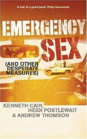 Emergency Sex: And Other Desperate Measures by Kenneth Cain https://smile.amazon.com/dp/1401359663/ref=cm_sw_r_pi_dp_MKSHxb1HFEAJE