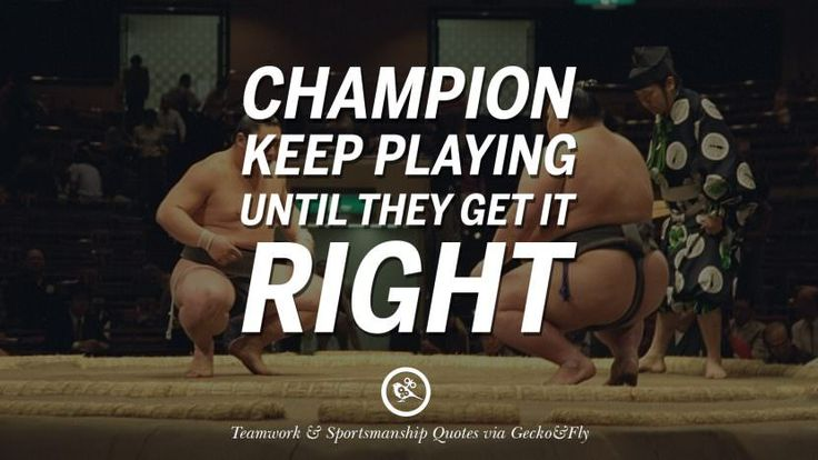 Champion keep playing until they get it right. Quotes Sportsmanship Teamwork Sports Soccer Fifa Football Cricket NBA Basketball Hockey Tennis Volleyball Table Tennis Baseball Rugby American Football Golf facebook twitter pinterest team work sports saying live online olympics games teamwork quotes inspirational motivational