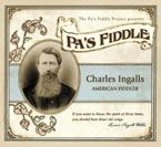 Laura-Ingalls-Wilder.com, Music of The Little House Books, The Pa's Fiddle Project