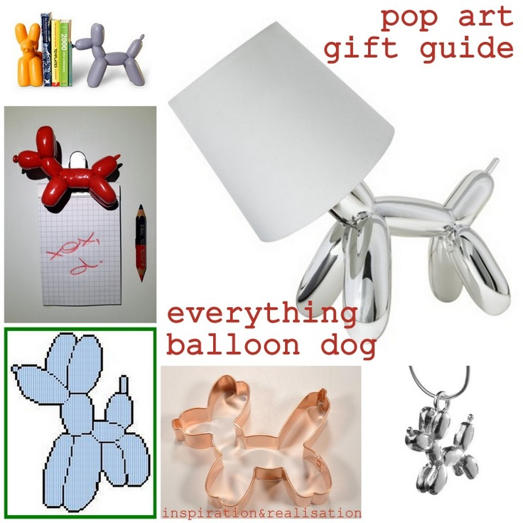 inspiration and realisation: DIY fashion blog: Do-Inspire-Yourself #20: gift guide all balloon dog