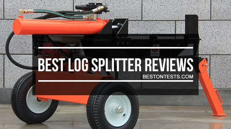 Best Log Splitter Reviews 2017