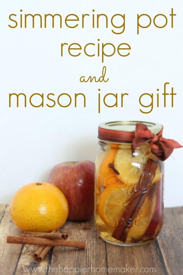 The Scent of Fall: Easy Simmering Pot Recipe and Mason Jar Gift. Easy, beautiful and useful gift!!