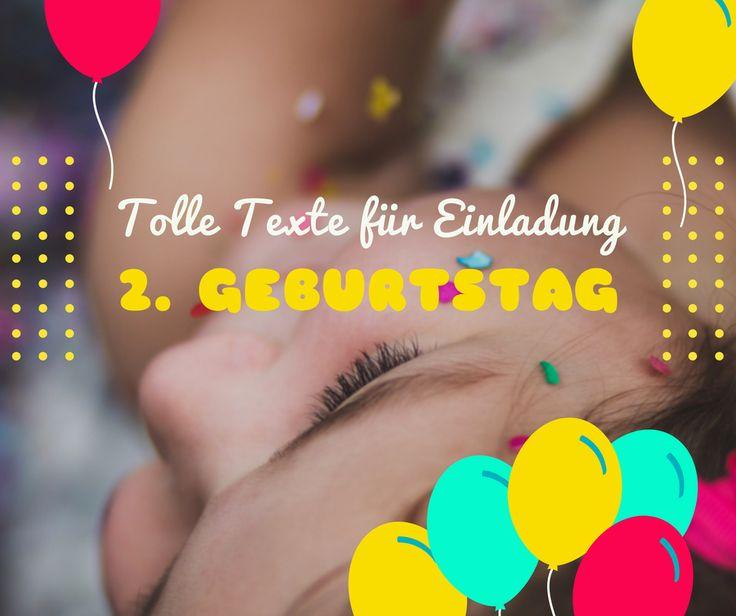 Tolle Texte für #Einladung zum 2. Geburtstag unseres #Kindes #Zwei #Geburtstag #Text