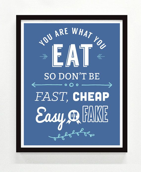 Printable Quotes You Are What You Eat by 54FilmsGraphicDesign