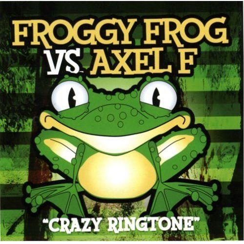"""Various - Froggy Frog Vs. Axel F """"Crazy Ringtone"""""""