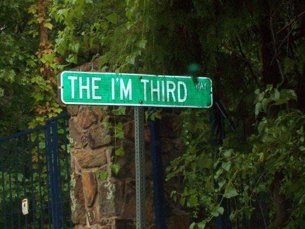 The I'm Third life. God first, others second and ourselves third.