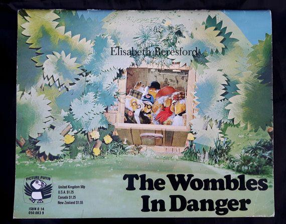 The Wombles In Danger by Elizabeth Beresford by WonderfulChildhood