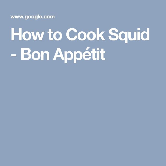 How to Cook Squid - Bon Appétit