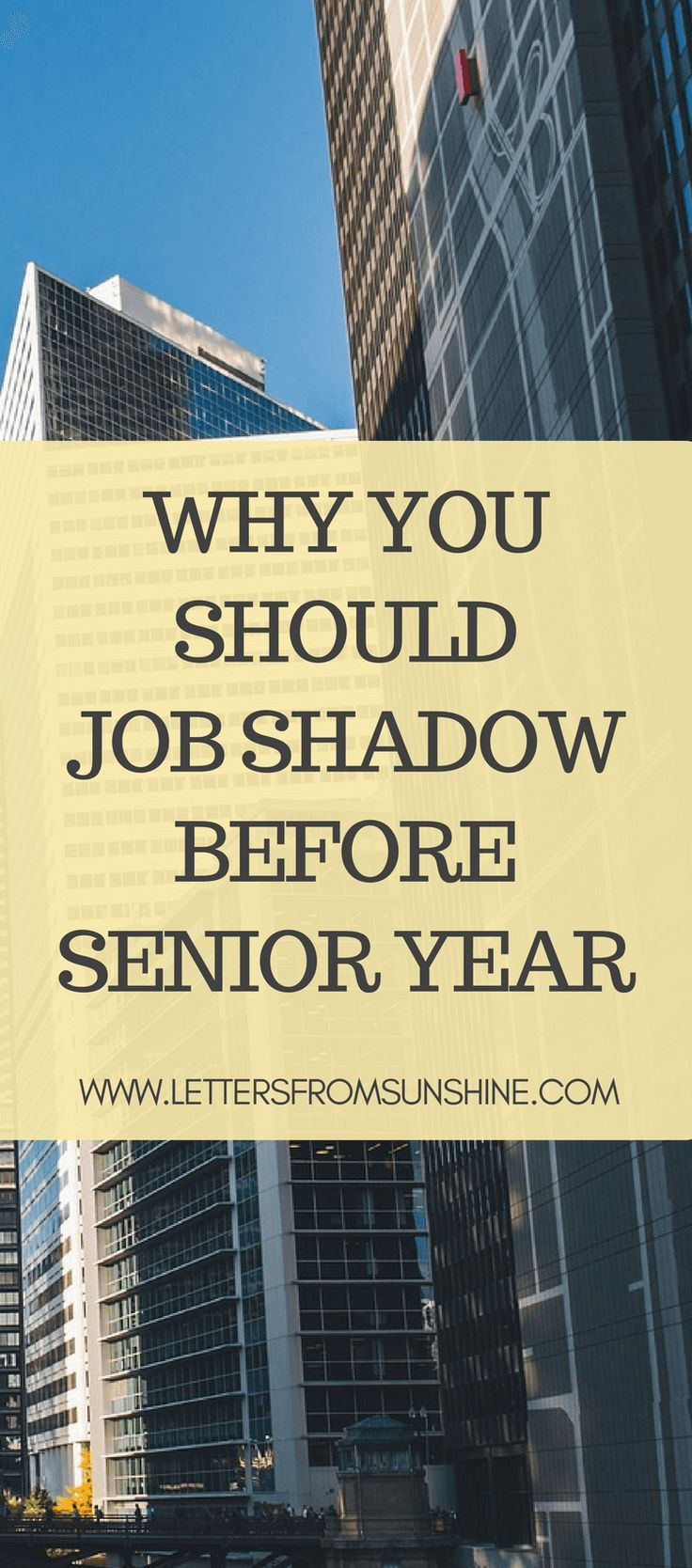 why you should job shadow before senior year