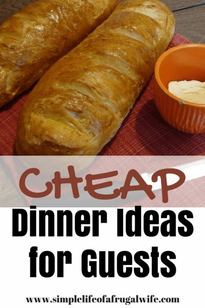 Do you need some cheap dinner ideas for guests?  Check out this post with 10 cheap dinner ideas for friends coming over!