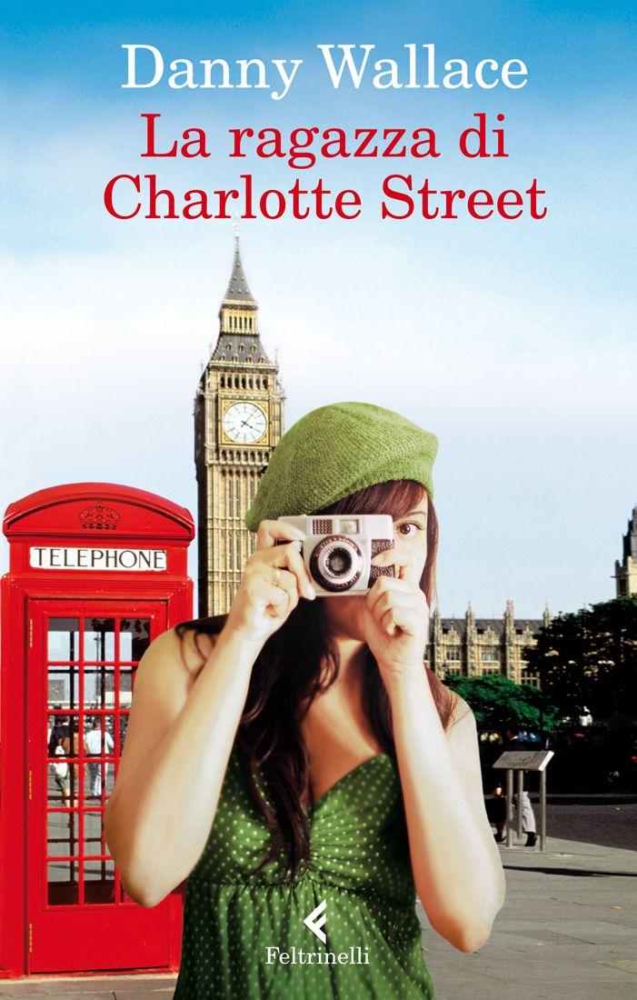 """Danny Wallace, """"La ragazza di Charlotte Street"""". Una ragazza misteriosa. Un incontro casuale tra le vie di Londra. Un sorriso. Poi più nulla. O forse no?... Una intensa commedia romantica, l'esordio narrativo di uno dei più brillanti talenti del mondo dello spettacolo inglese."""