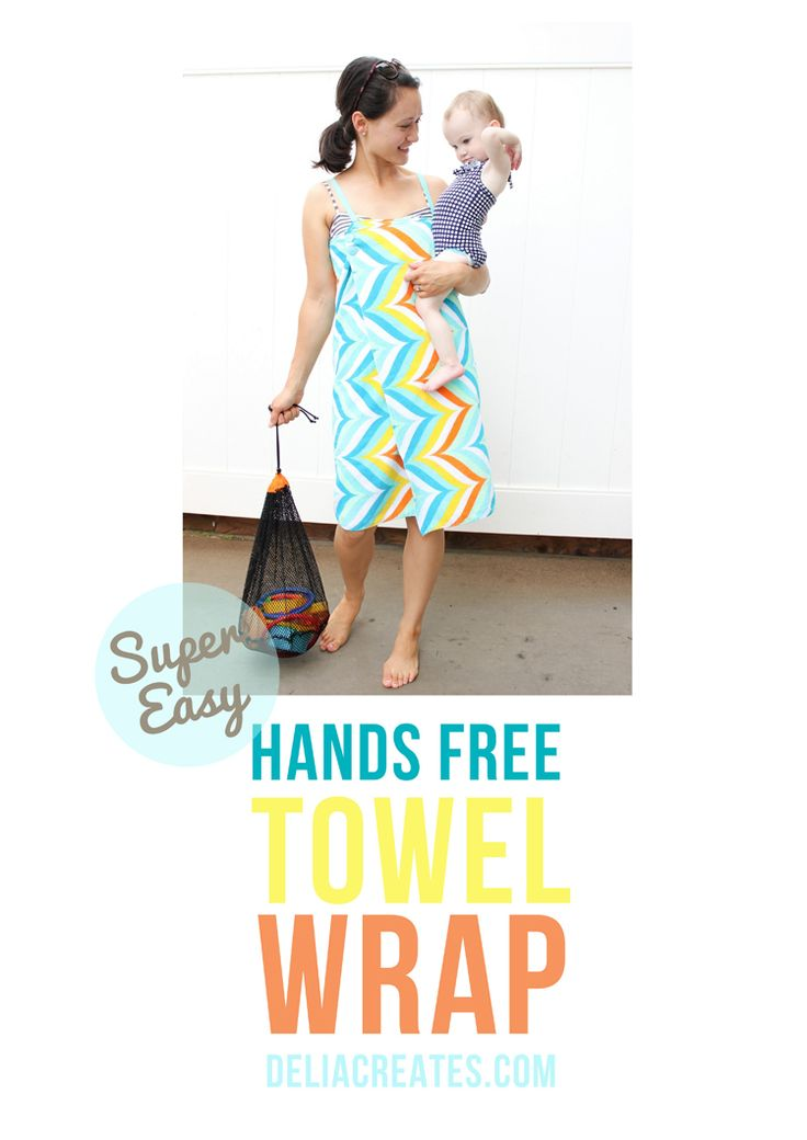 delia creates: Super Easy Hands Free Towel Wrap
