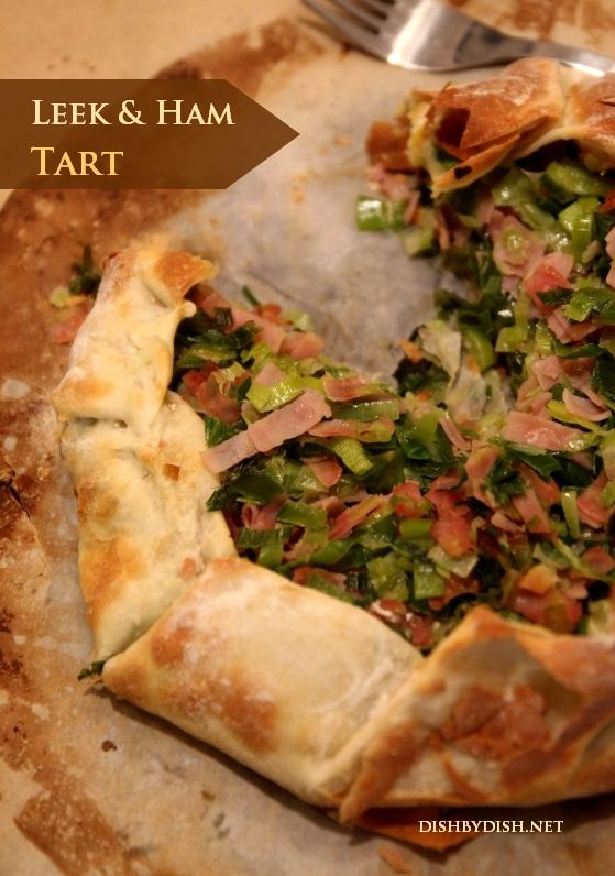 Leek and Ham Tart | Favorite Food Bloggers! | Pinterest
