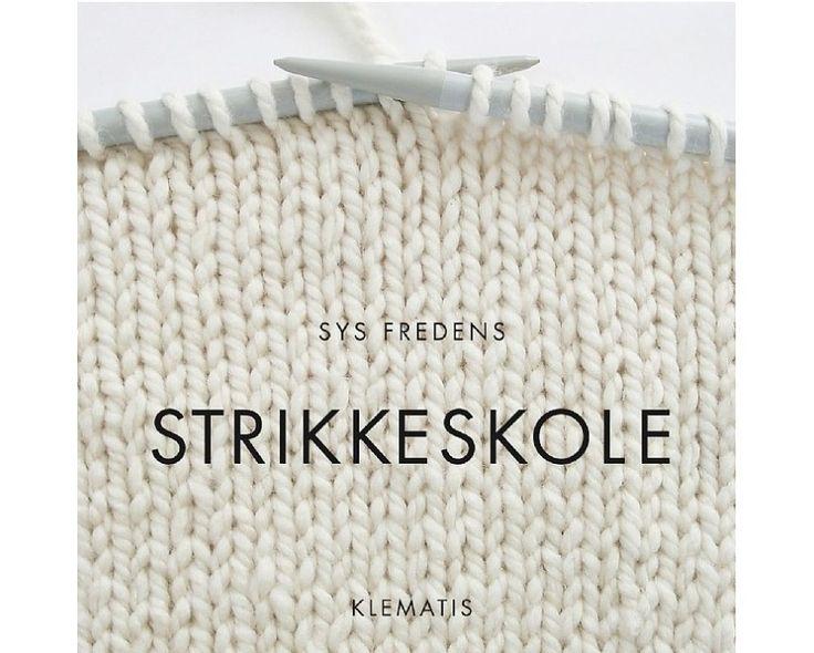 Strikkeskole af Sys Fredens - Strikkepinden.com