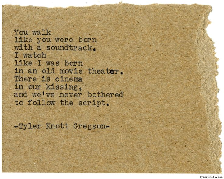 "tylerknott: ""Typewriter Series #1074 by Tyler Knott Gregson"