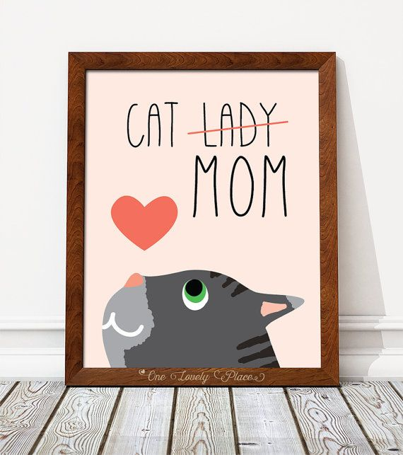 Cat lady or Cat mom print PRINTABLE art wall by OneLovelyPlace