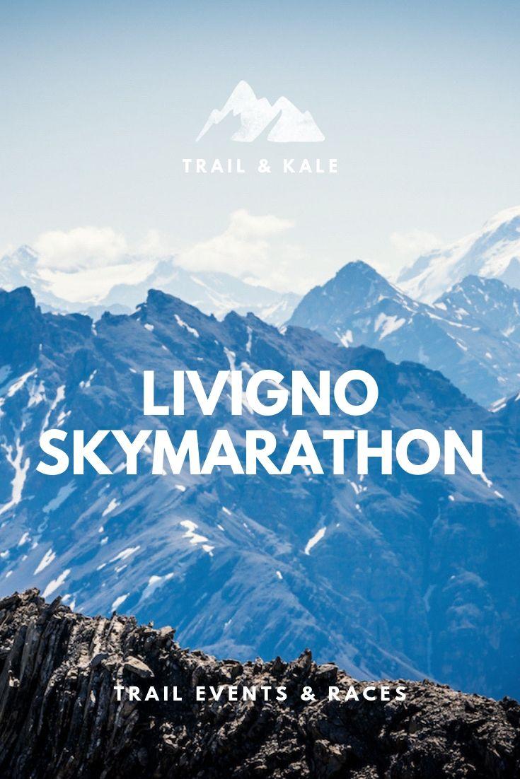 Livigno SkyMarathon 2021 Reviews, Tips & Information | Livigno, Destination  races, Ski resort