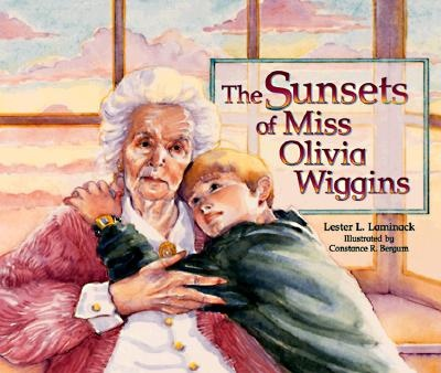 The Sunset of Miss Olivia Wiggins: Book Illustrators, Books Worth, Lester Laminack, Sunsets, Primary Books, Picture Books, Olivia Wiggins, Children S Books