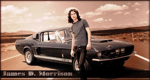 """Jim Morrison 1967 Shelby Mustang.  If you haven't seen the Oliver Stone """"Doors"""" movie or or """"When your strange 2010"""" get it."""