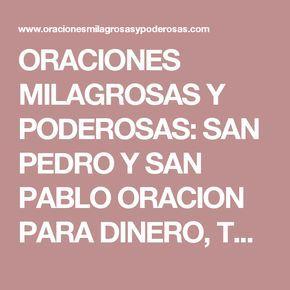 ORACIONES MILAGROSAS Y PODEROSAS: SAN PEDRO Y SAN PABLO ORACION PARA DINERO, TRABAJO, NEGOCIO URGENTE