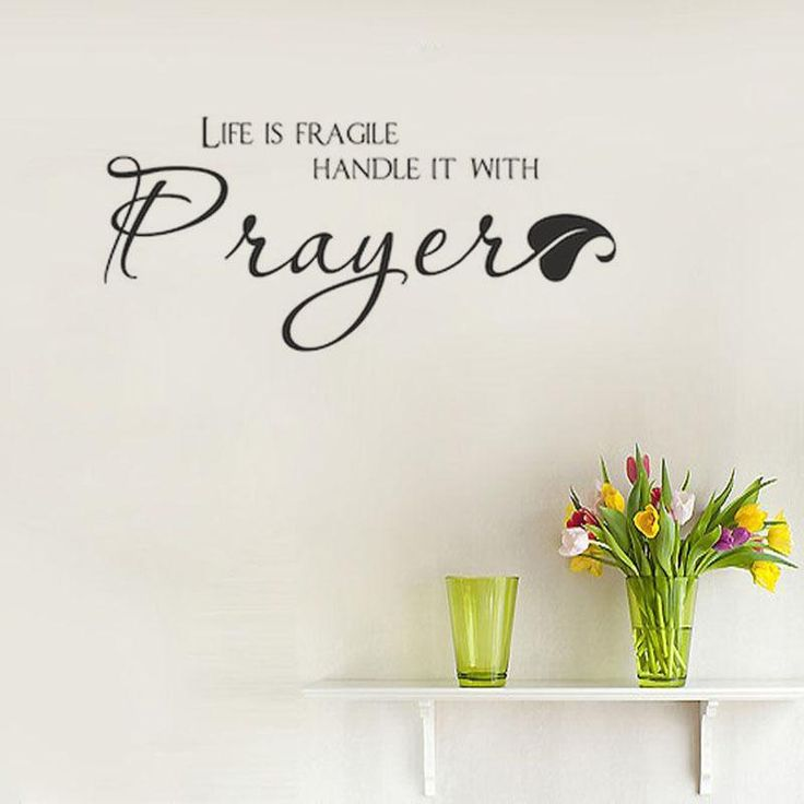 """Inspirational """"Life Is Fragile Handle It With Prayer"""" Christian Wall Decals"""