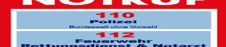 Notruf - Polizei - Feuerwehr, Bundesweite Notrufnummern siehe Tabelle. http://peter-wuttke.de/Blog/?page_id=703