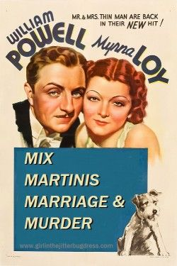 Mix Martinis, Marriage, Murder & Movies CLASSIC MOVIE REVIEW ~ Blog Myrna Loy, William Powell Classic Movies 1930s 1940s girlinthejitterbugdress.com #Movies #Classics #1930s