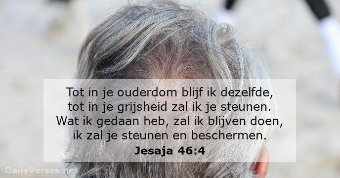 Jesaja 46:4 - dailyverses.net