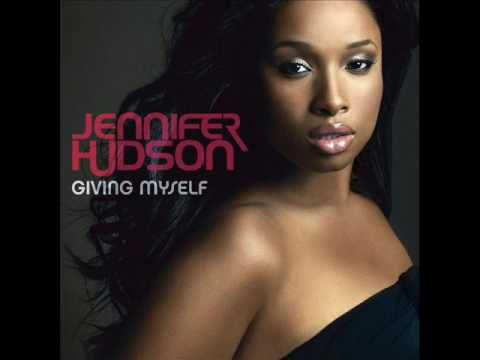 Jennifer Hudson - Giving Myself - YouTube