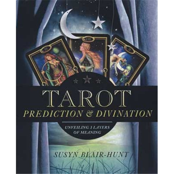 Divination   Tarot Prediction & Divination by Susyn Blair-Hunt - Metaphysion