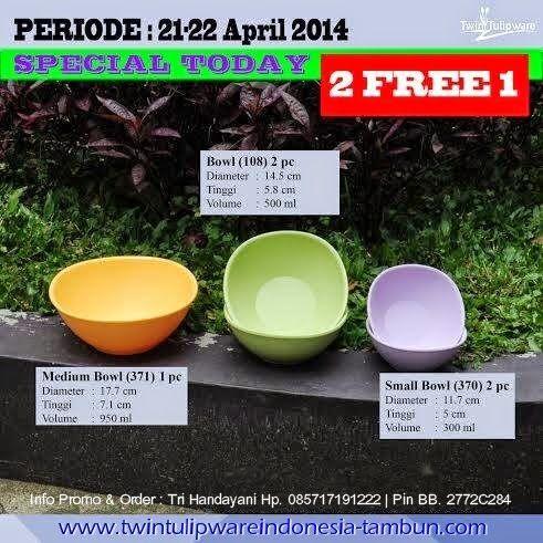 Special Today Promo Tulipware 21 - 22 April 2014 : Medium Bowl, Bowl (2), dan Small Bowl (2)