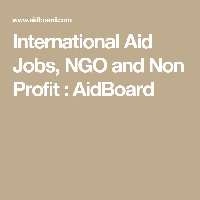International Aid Jobs, NGO and Non Profit : AidBoard