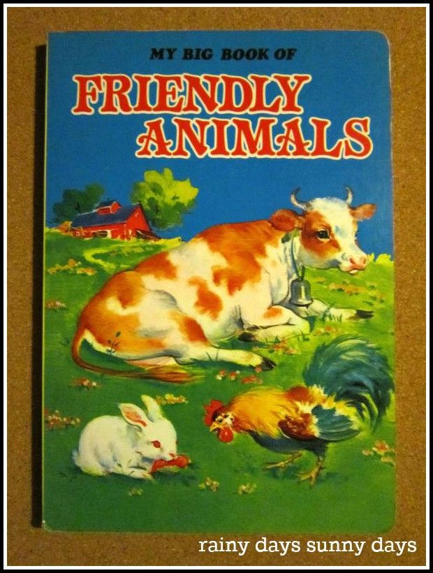 Today's featured product: My Big Book Of Friendly Animals (Vintage Children's Books) www.rainydayssunnydays.com