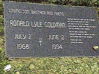 Ronald Goldman.  Murdered with Nicole Brown Simpson  ,,,,,  Pierce Brothers Valley Oaks Memorial Park , Westlake Village , Ca.