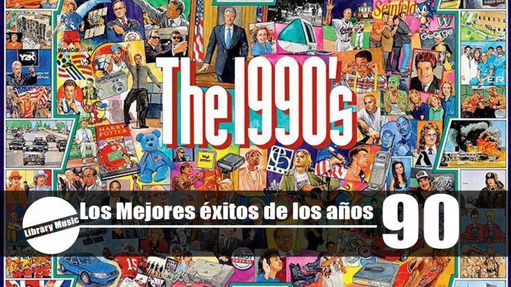LAS MEJORES CANCIONES DE LOS 90'S En Español – EL MEJO…