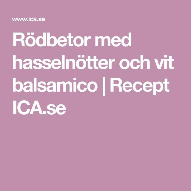 Rödbetor med hasselnötter och vit balsamico   Recept ICA.se