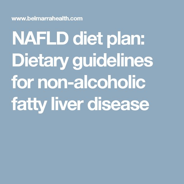 NAFLD diet plan: Dietary guidelines for non-alcoholic fatty liver disease