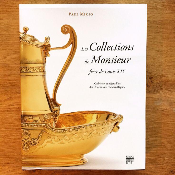 Le goût très sûr de Monsieur, frère aîné du Roi. Ce magnifique ouvrage retrace l'historique de la collection de Philippe d'Orléans, frère cadet de Louis XIV.
