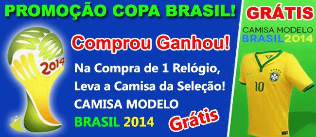 Relogios Feminino: PROMOÇÃO DA COPA 2014 - REPLICAS DE RELOGIOS