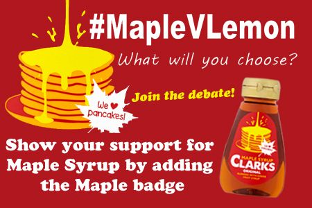 Support Maple Syrup in our Lemon V Maple fun debate